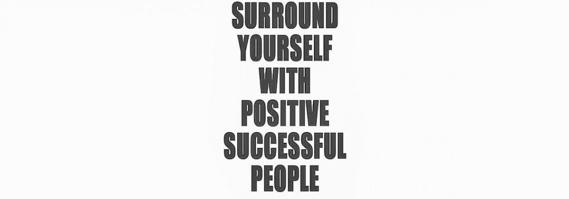 Who Do You Surround Yourself With?
