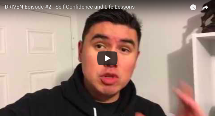 DRIVEN Episode #2 – Self-Confidence and Life Lessons