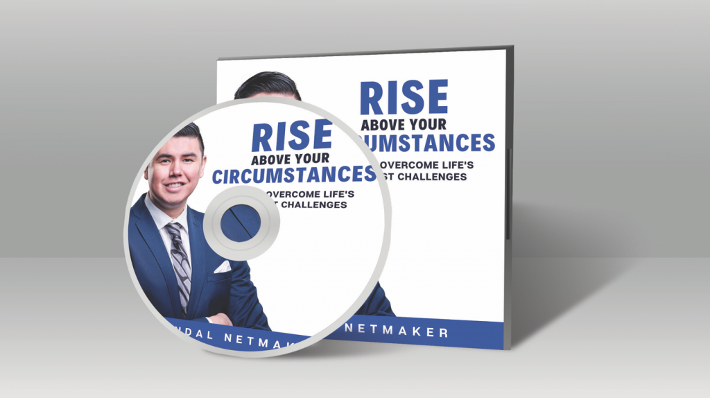 RISE ABOVE YOUR CIRCUMSTANCES: HOW TO OVERCOME LIFE'S GREATEST CHALLENGES